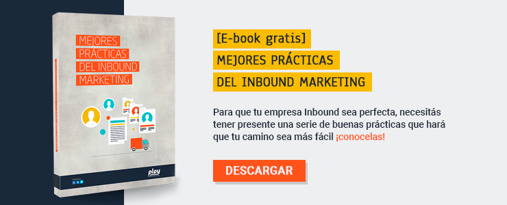 DESCARGÁ TU E-BOOK:   MEJORES PRACTICAS DE INBOUND MARKETING